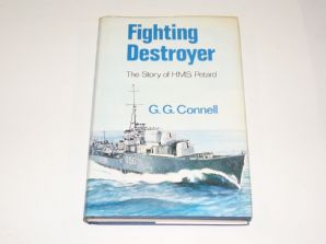 Fighting Destroyer The Story Of HMS Petard (Connell 1976)